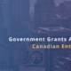 Canadian grants available to entrepreneurs looking to start businesses and/or grow their existing businesses
