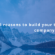 Consider building your technology company in Canada for these five reasons